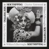 Sidetripping (0867195576) by Burroughs, William S.