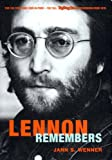 Lennon Remembers: The Full Rolling Stone Interviews from 1970 (1859846009) by Jann S. Wenner
