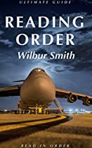 Reading Order: Wilbur Smith: New Release: Courtney Series: Egyptian Series: Hector Cross Series