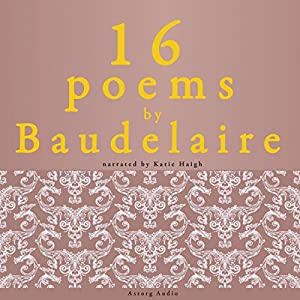 16 poems by Charles Baudelaire Audiobook