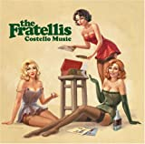 Costello Music - The Fratellis