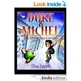 Duke & Michel: The Mysterious Corridor (The Adventures of a Basset Hound & a Coming of Age Skateboarder (For Preteens) Book 1)