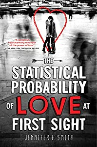 The Statistical Probability Of Love At First Sight by Jennifer E. Smith ebook deal