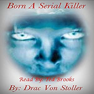 Born a Serial Killer Audiobook