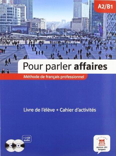 Pour parler affaires : méthode de français professionnel