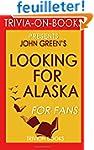 Looking for Alaska: A Novel by John G...