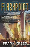 Flashpoint: Book One of The Underground (Bk. 1)