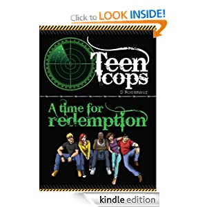 Teen Cops (A Time for Redemption)