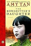 The Bonesetter's Daughter: A Novel (Ballantine Reader's Circle)