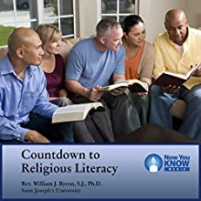 Countdown to Religious Literacy Lecture Auteur(s) : Rev. William J. Byron SJ PhD Narrateur(s) : Rev. William J. Byron SJ PhD