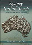img - for Sydney and the Italian Touch: Italo-australiani a Sydney book / textbook / text book