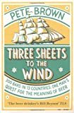 img - for Three Sheets to the Wind: One Man's Quest for the Meaning of Beer book / textbook / text book