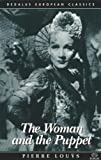 img - for The Woman and the Puppet (Dedalus European Classics) book / textbook / text book