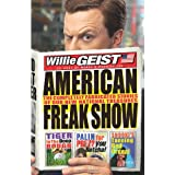American Freak Show: The Completely Fabricated Stories of Our New National Treasures ~ Willie Geist