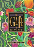 The Gift of Giving: To Receive Love, First You Must (0964133229) by Virtue, Doreen