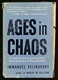 Ages in Chaos: A Reconstruction of Ancient History from the Exodus to King Akhnaton (0385048971) by Velikovsky, Immanuel