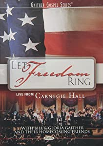 Let Freedom Ring: Live From Carnegie Hall