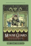 Mouse Guard : Labyrinth and Other Stories FCBD Hardcover Anthology with Cursed Pirate Girl, Rust, Cow Boy and Return of the Dapper Men