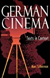 German Cinema: Texts in Context (Contemporary Approaches to Film and Media Series)