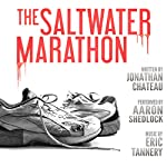 The Saltwater Marathon | Jonathan Chateau