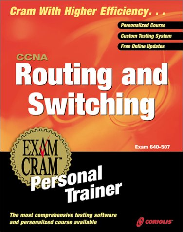 CCNA Routing and Switching Exam Cram Personal Trainer (Book ) with CDROM