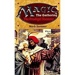 The Prodigal Sorcerer (Magic The Gathering, No. 6) by Mark Sumner