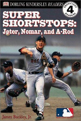 DK Readers: MLB Super Shortstops (Level 4: Proficient Readers)