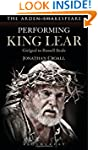 Performing King Lear: Gielgud to Russ...