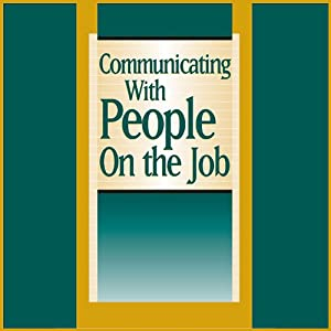 Communicating With People on the Job Audiobook
