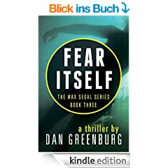 Fear Itself (The Max Segal Series, Book Three)