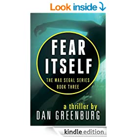 Fear Itself (The Max Segal Series Book 3)