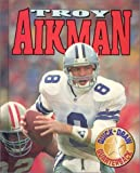 img - for Troy Aikman: Quick-Draw Quarterback (Sports Achievers Biographies) book / textbook / text book