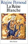 La reine Blanche par Pernoud