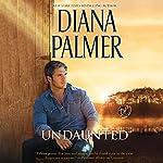 Undaunted: Long, Tall Texans | Diana Palmer