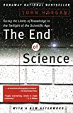 The End of Science (Helix Books)
