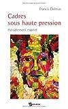 echange, troc Francis Delmas - Cadres Sous Haute Pression