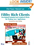 Filthy Rich Clients: Developing Anima...