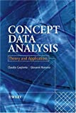 Concept data analysis:theory and applications