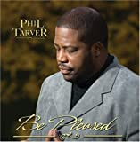 echange, troc Phil Tarver - Be Pleased