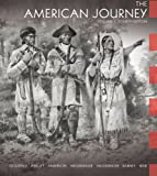 img - for The American Journey: A History of the United States, Vol. 1, 4th Edition book / textbook / text book