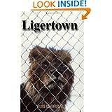 Ligertown