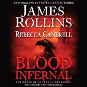 Blood Infernal: The Order of the Sanguines Series | James Rollins, Rebecca Cantrell