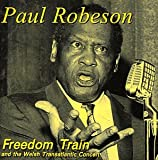 echange, troc Paul Robeson - Freedom Train