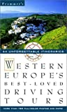 Frommer's Western Europe's Best-Loved Driving Tours (0028615670) by Association, Automobile