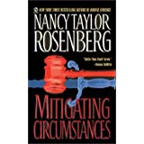 Mitigating Circumstances ~ Nancy Taylor Rosenberg
