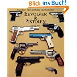 Revolver & Pistolen
