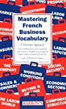 img - for Mastering French Business Vocabulary book / textbook / text book
