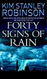img - for Forty Signs of Rain (Science in the Capital Trilogy, Book 1) (Robinson, Kim Stanley) book / textbook / text book