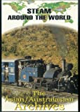 echange, troc Steam Around the World - the Asian/Australian Archives [Import anglais]
