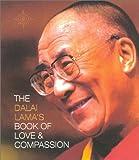 The Dalai Lama's Book of Love and Compassion (000712287X) by Lama, Dalai